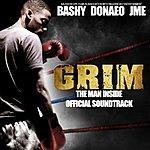 Bashy Grim (Feat. Donae'o & Jme) [The Man Inside Official Soundtrack]