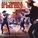 Nico Fidenco All'ombra Di Una Colt (Edizione Speciale, Original Motion Picture Soundtrack)