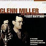 Glenn Miller & His Orchestra I Got Rhythm