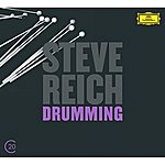 Steve Reich Reich: Drumming; Six Pianos; Music For Mallet Instruments