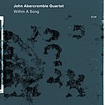 John Abercrombie Within A Song
