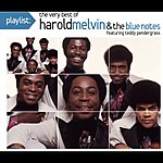 Harold Melvin & The Blue Notes Playlist: The Very Best Of Harold Melvin & The Blue Notes