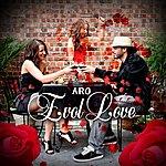 ARO Evol Love (Feat. Samantha Michael)