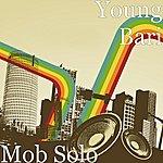 Young Bari Mob Solo