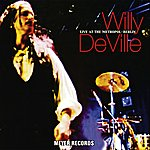 Willy DeVille Live At The Metropol - Berlin