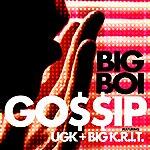 Big Boi Gossip (Edited Version)