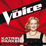 Katrina Parker Bleeding Love (The Voice Performance)
