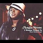 Angie Stone I Wanna Thank Ya