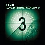 R. Kelly Trapped In The Closet Chapter 3