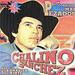 Chalino Sanchez Los Corridos Mas Pezados Vol.3