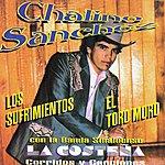 """Chalino Sanchez Corridos Y Canciones """"Los Sufrimientos"""""""