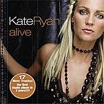 Kate Ryan Alive