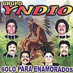 Grupo Yndio Solo Para Enamorados