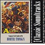 Dimitri Tiomkin The Alamo (1960 Film Score)