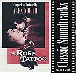 Alex North The Rose Tattoo (1955 Film Score)