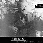 Burl Ives Burl Ives Sings In The Quiet Of The Night