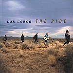 Los Lobos The Ride