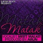 Arun Matak (Feat. Meet Malkit) - Single