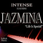 Intense Life Is Special (Feat. Jazmina) - Single