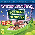 Hot Peas 'N Butter Catchin' Some Peazzz