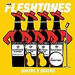 Fleshtones Quatro X Quatro - Ep