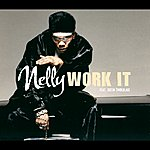 Nelly Work It (International Commercial 4 Track)