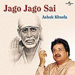 Ashok Khosla Jago Jago Sai