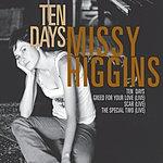 Missy Higgins Ten Days