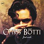Chris Botti First Wish