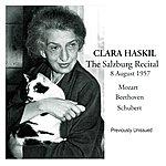 Clara Haskil Clara Haskil The Salzburg Recital, 8 August 1957