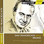 Zino Francescatti Zino Francescatti Plays Brahms