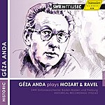 Géza Anda Geza Anda Plays Mozart And Ravel (1952, 1963)