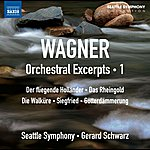 Seattle Symphony Wagner: Orchestral Excerpts, Vol. 1