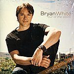 Bryan White Out Of The Storm