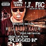 Mistah F.A.B. Big Daddy Kane (Feat. Mistah Fab)