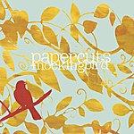 Papercuts Mockingbird [Deluxe Edition]