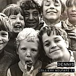 Dennis Colliery Welfare Ep