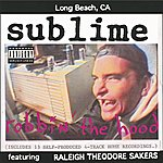 Sublime Robbin' The Hood (Explicit Version)