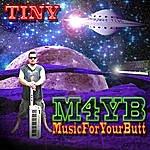 Tiny M4yb