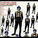 The Fall 50,000 Fall Fans Can't Be Wrong (39 Golden Greats)