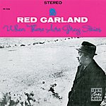 Red Garland When There Are Grey Skies
