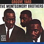 The Montgomery Brothers Groove Yard