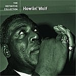 Howlin' Wolf The Definitive Collection