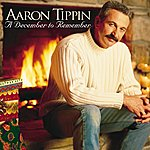 Aaron Tippin A December To Remember