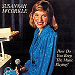 Susannah McCorkle How Do You Keep The Music Playing?