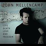 John Mellencamp Life, Death, Love And Freedom (Itunes Australia)