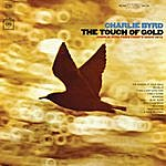 Charlie Byrd The Touch Of Gold