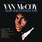 Van McCoy Night Time Is Lonely Time