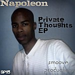 Napoleon Private Thoughts Ep