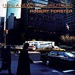 Robert Forster I Had A New York Girlfriend